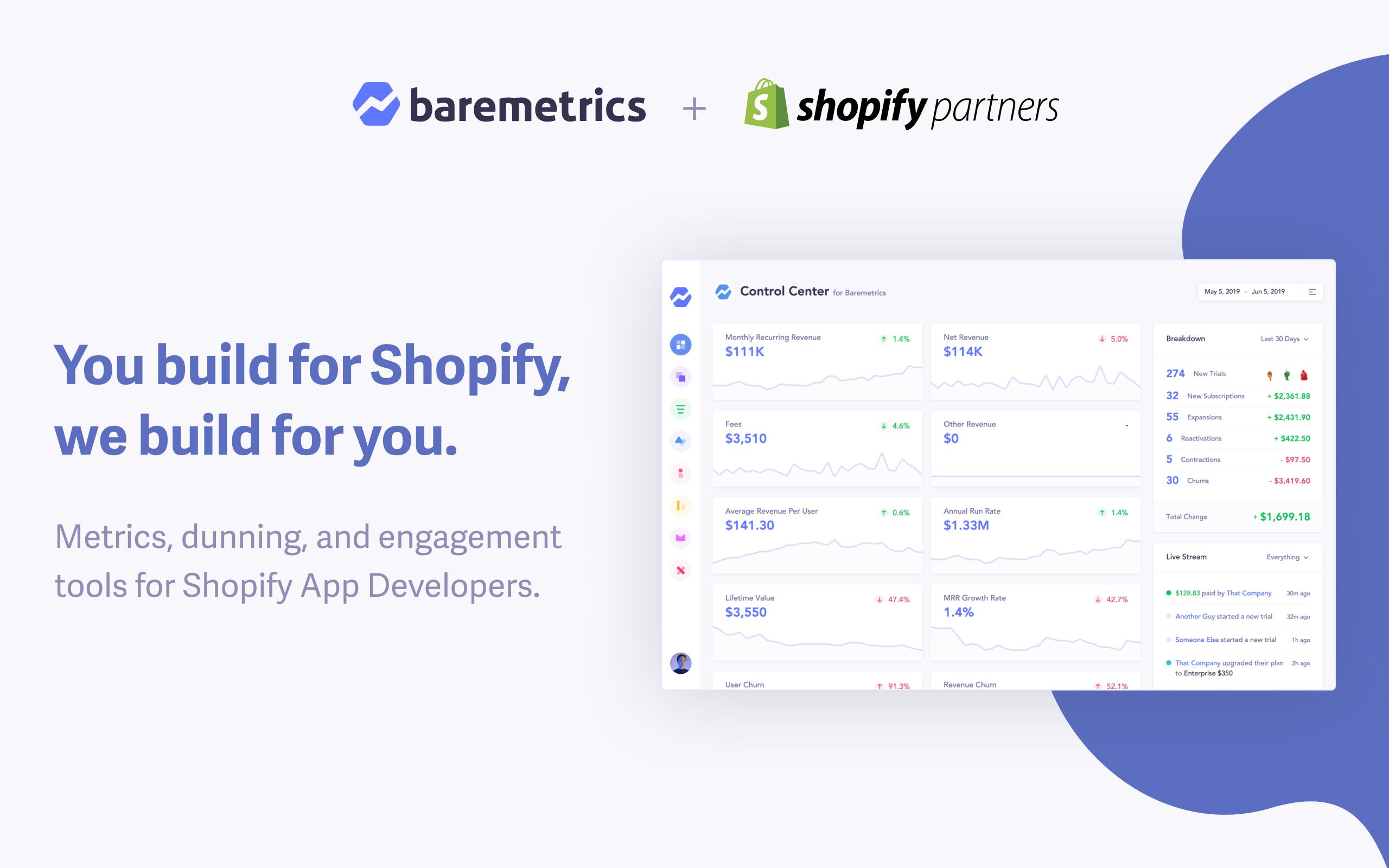 Shopify Partners - Baremetrics